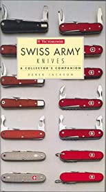 Swiss Army Knives: A Collector's Companion