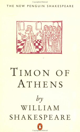 Timon of Athens (Penguin) (Shakespeare, Penguin), WILLIAM SHAKESPEARE