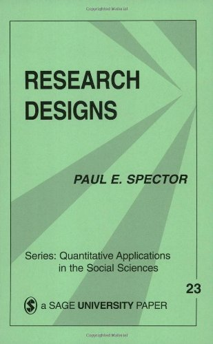 Research Designs (Quantitative Applications in the Social...