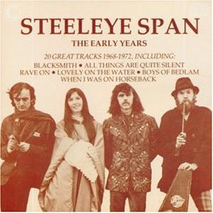 Steeleye Span - The Early Years - Zortam Music