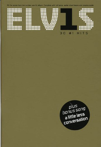 ELVIS 30 NO 1 HITS: CHORD SONGBOOK   ING: 30 Number One Hits