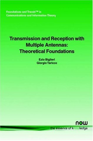 Transmission and Reception with Multiple Antennas: Theoretical Foundations