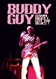 Buddy Guy - Damn Right I Got The Blues