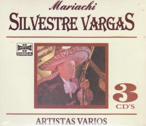 Various Artists - Mariachi Silvestre Vargas: Coleccion De