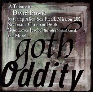Goth Oddity: A Tribute To David Bowie