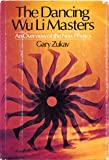The Dancing Wu Li Masters: An Overview of the New Physics (0688034020) by Gary Zukav