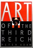 Art of the Third Reich (0810926156) by Peter Adam