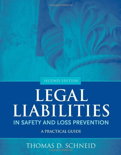 Legal Liabilities In Safety And Loss Prevention: A...