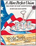 A More Perfect Union: The Story of Our Constitution (0688068391) by Maestro, Betsy
