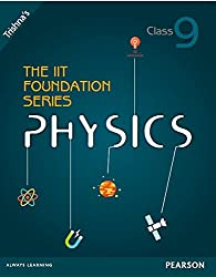 The IIT Foundation Series Physics - Class 9