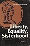 Liberty, equality, sisterhood: On the emancipation of women in church and society (0800613252) by Moltmann-Wendel, Elisabeth