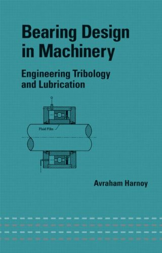 Bearing Design in Machinery: Engineering Tribology and Lubrication