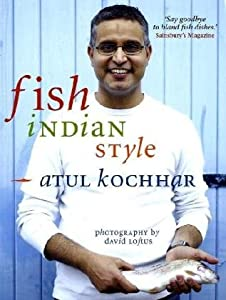 Fish Indian Style 100 Simple Spicy Recipes by Absolute Press