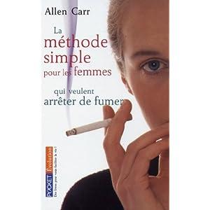 Allen Carr - La Methode Simple pour les Femmes qui Veulent Arrêter de Fumer