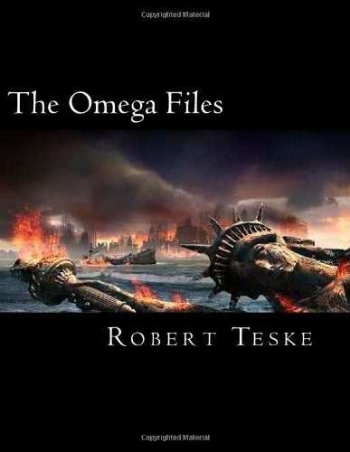 The Omega Files: The Military-Industrial/Nazi/Alien Connection And The Infiltration of America by the Fourth Reich