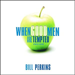 When Good Men Are Tempted Audiobook