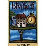 img - for Life After Divorce: A Single Mothers Guide book / textbook / text book
