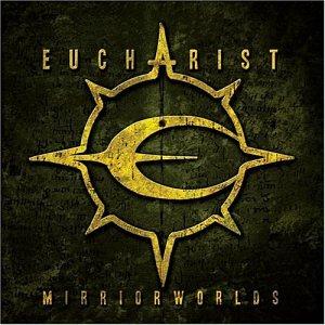 EUCHARIST - Unknown Album (10/21/2003 5:47:53 PM) - Zortam Music