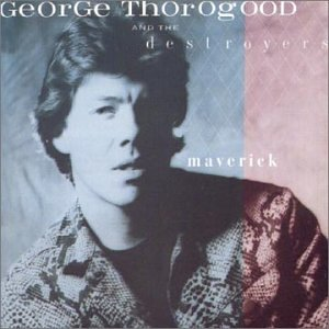 george thorogood greatest hits 30 years of rock download