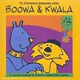 echange, troc Artistes Divers - 12 chansons joyeuses avec Boowa & Kwala (0 - 6 ans)