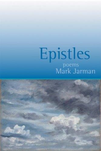 Epistles: Poems, MARK JARMAN