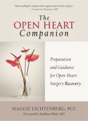 The Open Heart Companion: Preparation and Guidance for Open-Heart Surgery Recovery