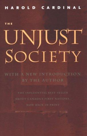The Unjust Society: Harold Cardinal