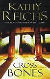 Kathy Reichs Cross Bones