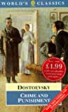 Crime and Punishment (The World's Classics) (0192823582) by Dostoevsky, Fyodor M.