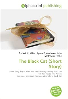 an analysis of the narrator of the black cat a short story by edgar allan poe Summary more than any of poe's stories, the black cat illustrates best edgar allan poe biography about poe's short in this story, the narrator begins.