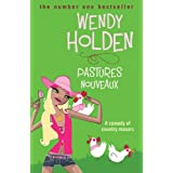 Pastures Nouveauxby Wendy Holden