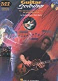 Guitar Soloing: The Contemporary Guide to Improvisation (CD Included!) (0793581869) by Daniel Gilbert