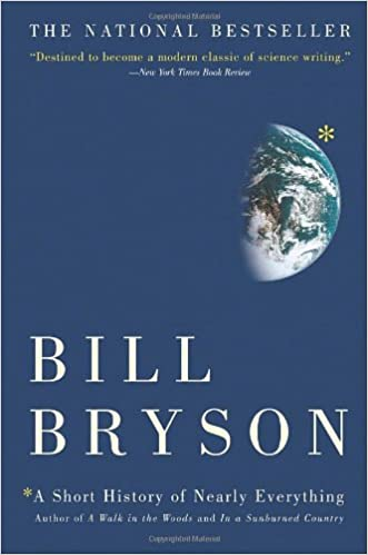 A Short History of Nearly Everything: Bill Bryson: 9780767908184: : Books