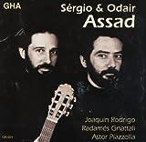 Rodrigo, Gnattali, Piazzolla : Sergio & Odair Assad