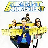 Dirty Bassby Far East Movement