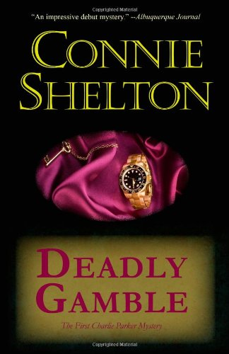 Deadly Gamble: The Charlie Parker Mystery (Charlie Parker Mysteries)