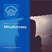 Mindfulness Audiobook by  Centre of Excellence Narrated by Jane Branch