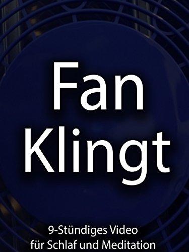 Fan Klingt 9-Stündiges Video für Schlaf und Meditation
