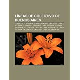 L Neas de Colectivo de Buenos Aires: Colectivos de Buenos Aires, L NEA 60, L NEA 176, L NEA 67, L NEA 41, L NEA...