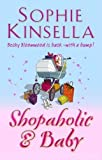 Sophie Kinsella Shopaholic and Baby