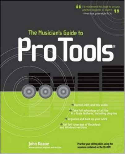 The Musician's Guide to Pro Tools