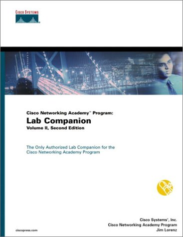 Cisco Networking Academy Program: Lab Companion, Volume II
