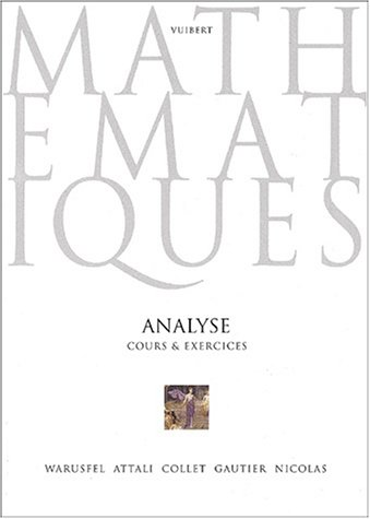 Analyse. Cours & exercices (French Edition)