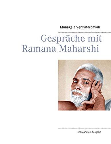 Ramana Maharshi - Gespräche mit Ramana Maharshi: vollständige Ausgabe