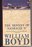 """The Destiny of Nathalie X"""" (0140252207) by BOYD, WILLIAM"""