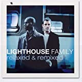 Relaxed & Remixed - Lighthouse Family