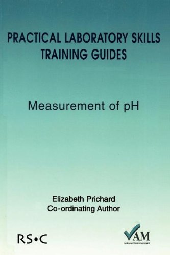 Practical Laboratory Skills Training Guides: Measurement of PH (Valid Analytical Measurement)