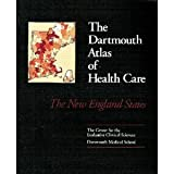 img - for The Dartmouth Atlas of Health Care: The New England States book / textbook / text book