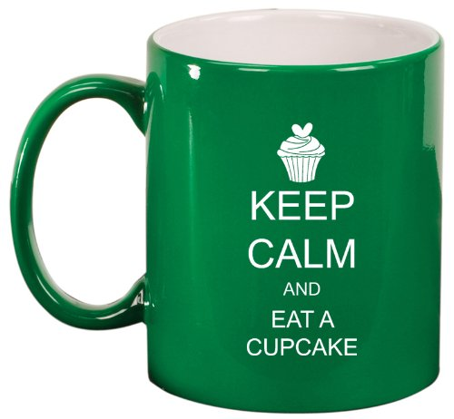 Green Ceramic Coffee Tea Mug Keep Calm And Eat A Cupcake