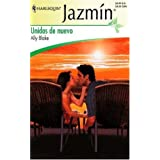 Unidos de Nuevo: Together Again (Harlequin Jazmin)